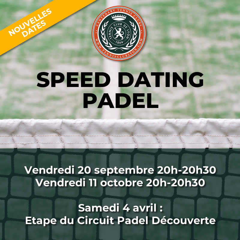 Speed Dating Padel : les nouvelles dates
