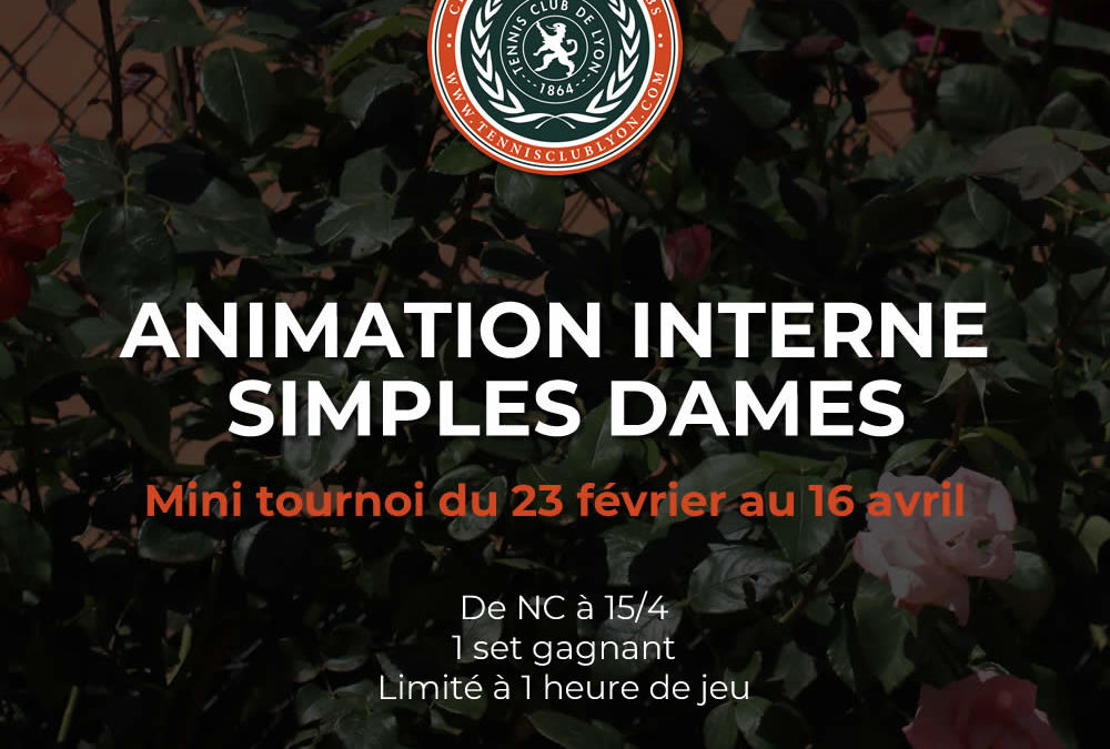 Animation interne simple dames
