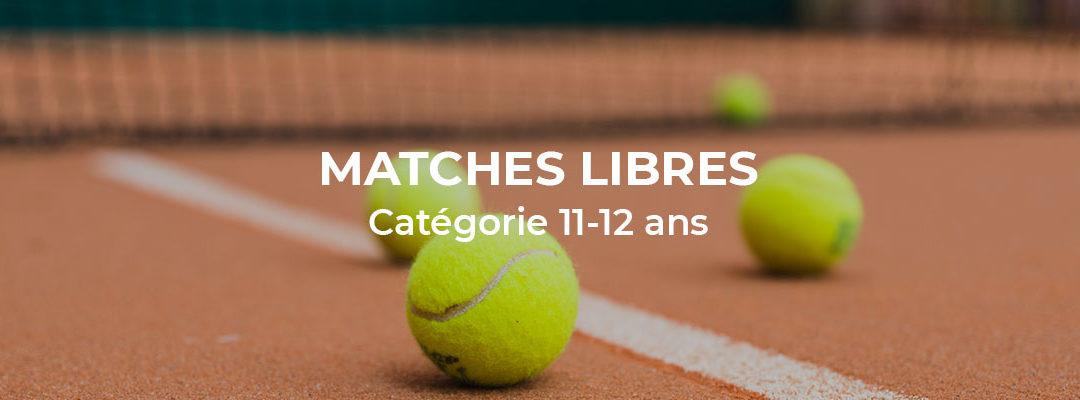 Matches libres catégorie 11-12 ans