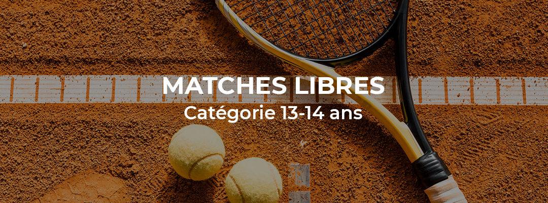 Matches libres catégorie 13-14 ans