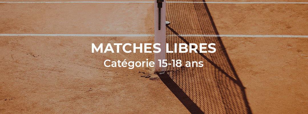 Matches libres catégorie 15-18 ans