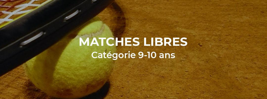 Matches libres catégorie 9-10 ans