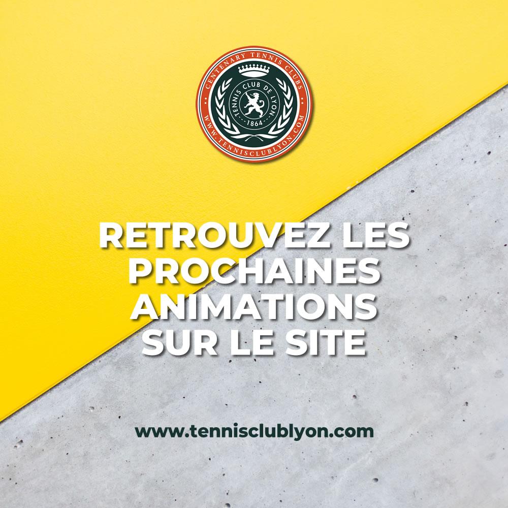 programme des animations au tennis club de lyon